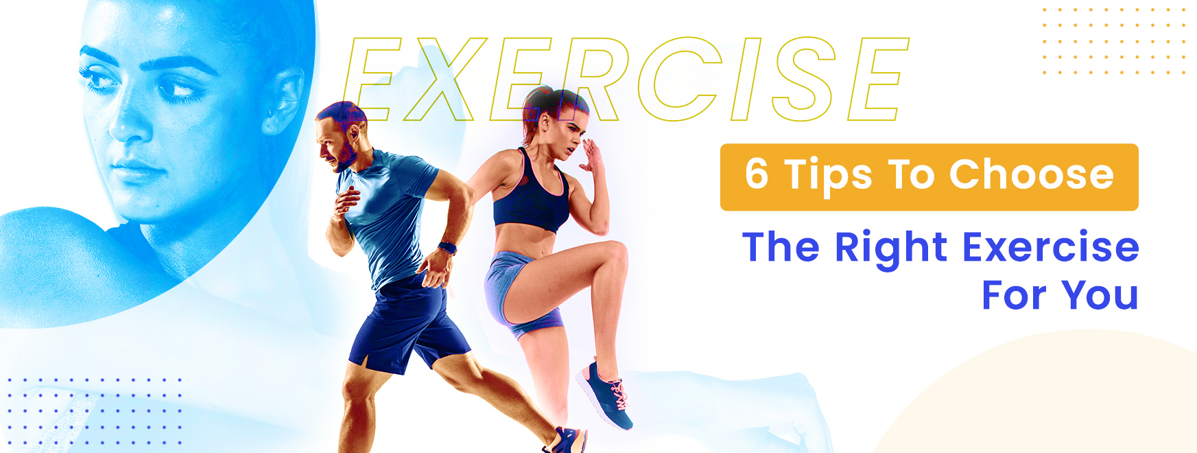 6 Tips To Choose The Right Exercise For You